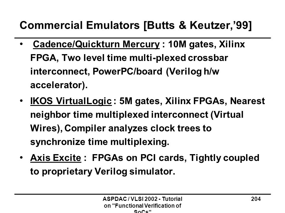 Commercial Emulators [Butts & Keutzer,'99]